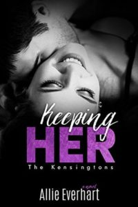 Keeping Her by Allie Everhart