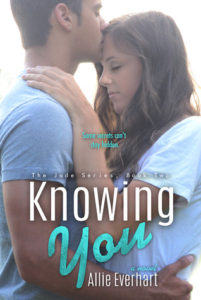 Knowing You by Allie Everhart