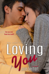 Loving You by Allie Everhart